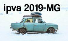 IPVA 2019 Minas Gerais - Calendário de pagamento